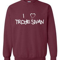 "Brand New ""I Love Troye Sivan"" Printed Unisex Crew Neck,Sweatshirt, Jumper"