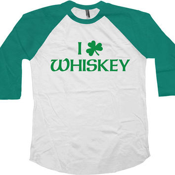 St Patrick's Day Raglan Sleeves I Love Whiskey American Apparel Saint Patricks Day 3/4 Sleeve T Shirt Whiskey Gifts Drinking Top - SA570