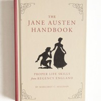 The Jane Austen Handbook: proper life skills from regency england at ShopRuche.com