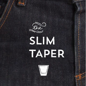 The Slim Taper 2.0 Pre Order