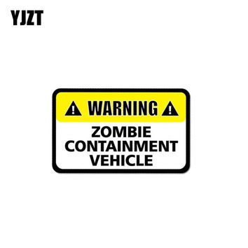 YJZT 12.7CM*7.7CM Warning Car Sticker PVC Zombie Containment Vehicle Decal 12-1011