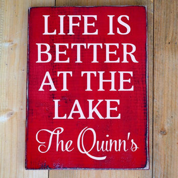 Lake Sign Lake House Decor Personalized Life Is Better At The Lake Wood Plaque Red