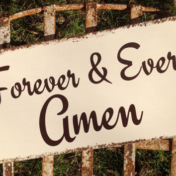 FOREVER & EVER AMEN - Here comes the bride - One sided - Wedding Sign, Flower Girl Sign, Ring Bearer, Aisle sign