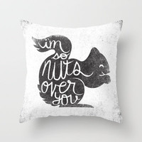 I'M SO NUTS OVER YOU Throw Pillow by Matthew Taylor Wilson
