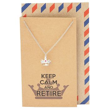 Jaimee Queen's Retirement Necklace with Crown Pendant, Keep Calm and Retire Jewelry Greeting Card