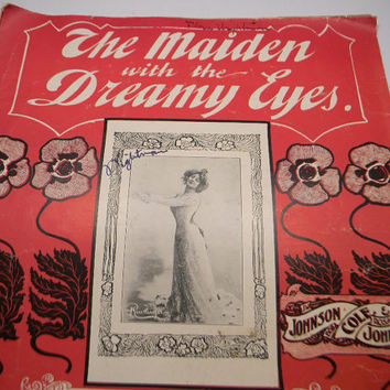 The Maiden with The Dreamy Eyes 1901 Sheet Music, Jos W Stern and Co