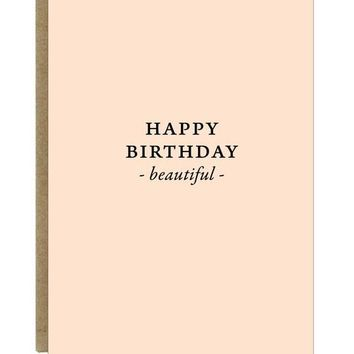 Happy Birthday Beautiful Greeting Card | black print on plush pink paper