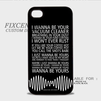 Arctic Monkeys I Wanna Be Yours - iPhone 4/4S Case