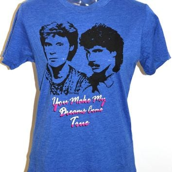 Hall & Oates T-shirt - Women's Daryl Hall John Oates You Make My Dreams Come True Blue Vintage Tshirt