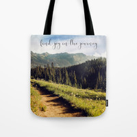 find joy in the journey Tote Bag by sylviacookphotography