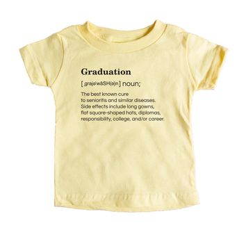 Graduation: The Best Known Cure To Senioritis And Similar Diseases. Baby Tee
