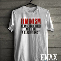 Feminism Means Revolution Shirt, I am a Revolutionist T-shirt, Feminist Outfit 100% Cotton, The Future is Female