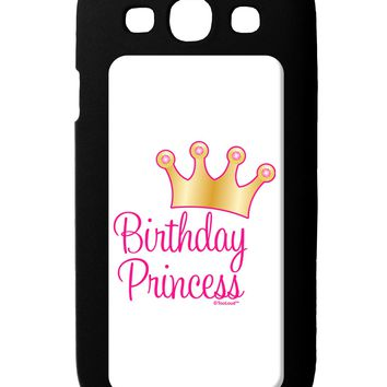 Birthday Princess - Tiara Galaxy S3 Case  by TooLoud