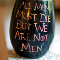 "Game of Thrones Glass: Targaryen Three Headed Dragon and Daenerys Quote ""All Men Must Die But We Are Not Men"""