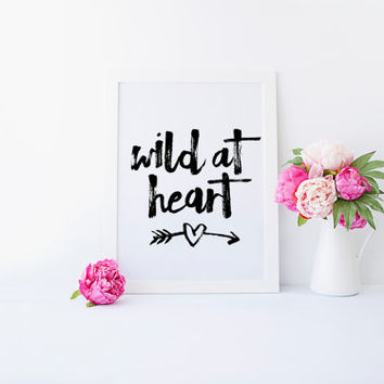 Wild At Heart, Wild and Free, Arrow Quote, Follow Your Arrow, Arrow Print, Wild One, Inspirational Quote, Black and White, Printable Art
