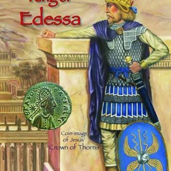 Jesus, King of Edessa: Jesus Was a King of Northern Syria. the Discovery of an Original Statue of Jesus