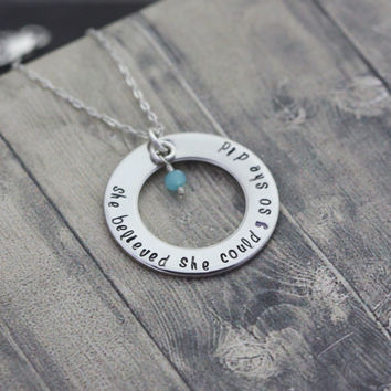 Hand stamped Inspirational necklace, she believed she could so she did, silver washer charm, custom engraved necklace