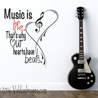 Music is life quote wall decal, bedroom wall decal, living room wall decal, teen room decal, heart wall decal, music room decor, teen decor