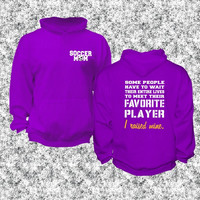 Soccer Mom, I Raised Mine, Favorite Player, I'm Raising Mine, unisex Hoodie, Hooded Sweatshirt, cold weather gift for her