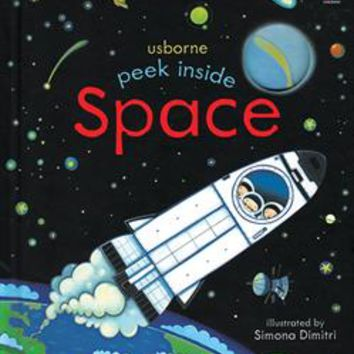 Usborne Books & More. Peek Inside Space