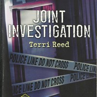 Joint Investigation Terri Reed (Northern Border Patrol)Love Inspired LP Suspense