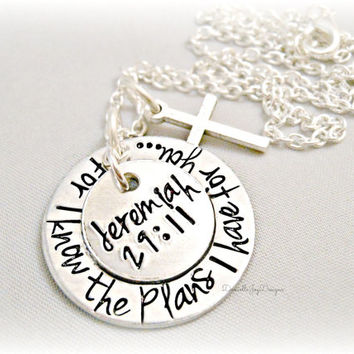 For I Know The Plans I Have For You, Jeremiah 29:11 Hand Stamped Peronalized Necklace