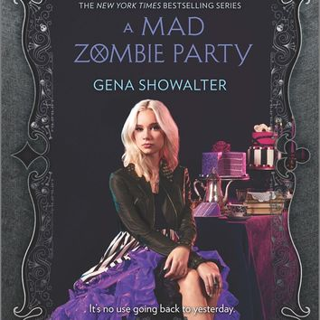 A Mad Zombie Party White Rabbit Chronicles