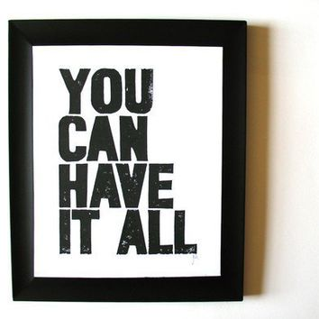 PRINT  You can have it all BLACK LINOCUT poster by thebigharumph