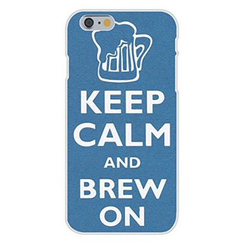 Apple iPhone 6 Custom Case White Plastic Snap On - Keep Calm and Brew On Beer Mug & Foam