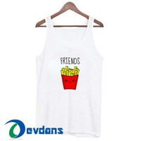 Best Friends Forever French Fries Tank Top Men And Women Size S to 3XL