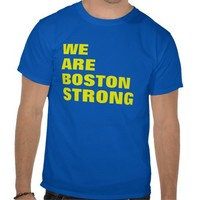 WE ARE BOSTON STRONG from Zazzle.com