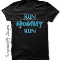 Run Mommy Run Shirt - Kids Marathon Running Shirt / Womens Race Tshirt / Race Day Support Tee / Toddler Half Marathon Clothes / Girls Race