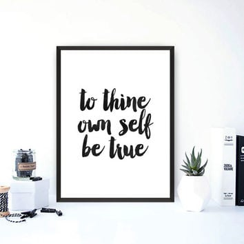 To Thine Own Self Be True, Quote Poster, Watercolor, instant download, Typography Wall Art, Inspirational Quote, Art Print,Word art