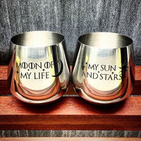 Set of 2, Stainless Steel Wine Glasses with Moon of My Life, My Sun and Stars, Hand Etched