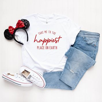Take me to the Happiest Place on Earth | Short Sleeve Graphic Tee