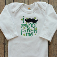St Patricks Day Bodysuit - Baby Girls - Baby Boys - Baby Shower Gifts - Mustache - St Patty's Clothing - Pinch Me - Embroidered Clothing