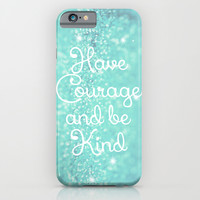 Have Courage iPhone & iPod Case by Beth - Paper Angels Photography