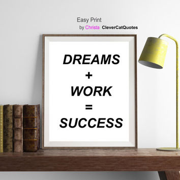 Modern minimalist print | Dreams and work equals success | Office inspirational quotation  | Scandinavian style |  Wall  | Instant download