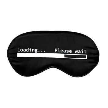 SILK LOADING...PLEASE WAIT SLEEP MASK