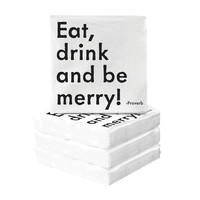 Eat, Drink, and Be Merry Cocktail Napkins