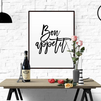 "FRENCH QUOTE ""Bon Appetit"" Printable Wall Art Kitchen Print Art Black White Home Decor Print Typography Kitchen Art Dining Room Print POSTER"