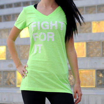 Fight For It. Womens Workout T-Shirt. Womens Gym Shirt. Fitness T-Shirt. Motivational T-Shirt. Inspirational T-Shirt. Wod T-Shirt. Swole tee
